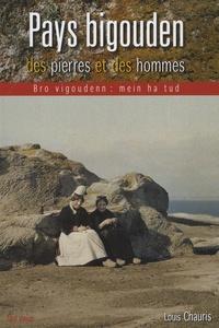 Louis Chauris - Pays bigouden : des pierres et des hommes - Impacts du sous-sol dans le bâti d'un terroir cornouaillais.