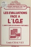 Louis Chauvet - Les évaluations face à l'I.G.F. (l'impôt sur les grandes fortunes).