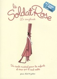 Louis Chedid et Pierre-Dominique Burgaud - Le Soldat Rose - Le songbook. 1 CD audio
