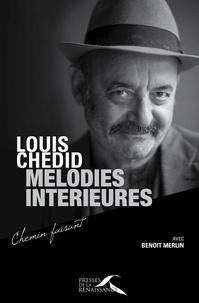 Louis Chedid et Benoît Merlin - Mélodies intérieures.