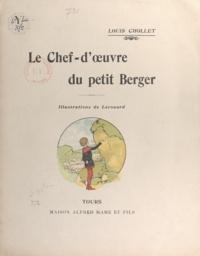 Louis Chollet et  Lerouard - Le chef-d'œuvre du petit Berger.