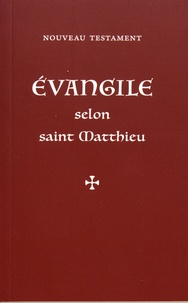 Louis-Claude Fillion - Evangile selon saint Matthieu - Nouveau Testament.