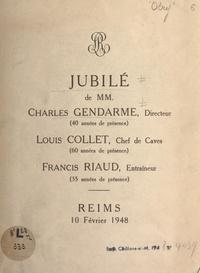 Louis Collet et Charles Gendarme - Jubilé de MM. Charles Gendarme, Directeur (40 années de présence), Louis Collet, Chef de Caves (60 années de présence), Francis Riaud, Entraîneur (35 années de présence) - Reims, 10 février 1948.