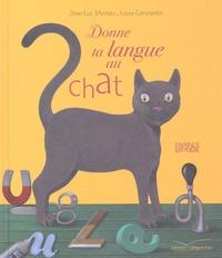 Louis Constantin et Jean-Luc Moreau - Donne ta langue au chat.