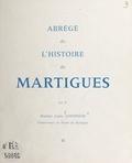 Louis Contencin et  Kristidès - Abrégé de l'histoire de Martigues.