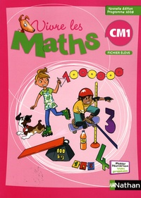 Louis Corrieu - Vivre les maths CM1, Fichier consommable - Programme 2008.
