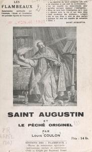 Louis Coulon et Raymond Durot - Saint-Augustin et le péché originel.