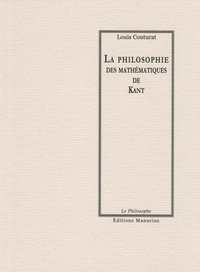 Louis Couturat - La Philosophie des mathématiques de Kant.