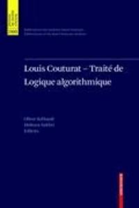 Louis Couturat - Traité de Logique Algorithmique.