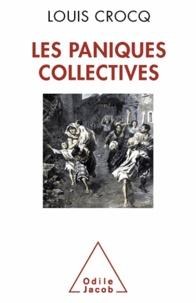 Louis Crocq - Paniques collectives (Les).