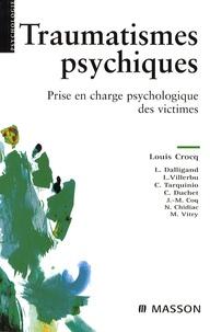 Louis Crocq - Traumatismes psychiques - Prise en charge psychologique des victimes.
