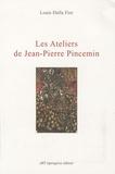 Louis Dalla Fior - Les Ateliers de Jean-Pierre Pincemin.
