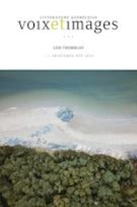 Louis-Daniel Godin et Michel Nareau - Voix et Images  : Voix et Images. Vol. 45 No. 3, Printemps-Été 2020 - Lise Tremblay.