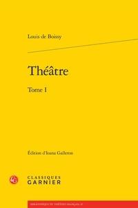 Louis de Boissy - Théâtre - Tome 1.