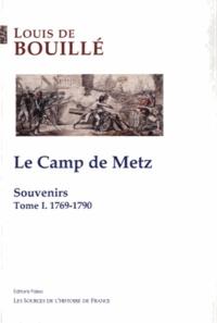 Birrascarampola.it Le Camp de Metz - Tome 1, Souvenirs : 1769-1790 Image