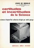 Louis de Broglie - Certitudes et incertitudes de la science.