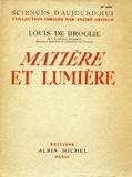 Louis de Broglie - Matière et lumière.