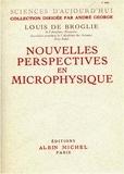 Louis de Broglie - Nouvelles perspectives en microphysique.