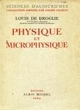 Louis de Broglie - Physique et microphysique.