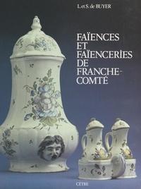 Louis de Buyer et Suzanne de Buyer - Faïences et faïenceries de Franche-Comté.
