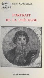 Louis de Corcelles - Portrait de la poétesse.