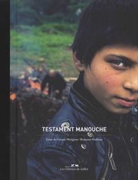 Louis de Gouyon Matignon et Benjamin Hoffman - Testament manouche.