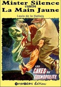 Louis de La Hattais - Les caves du Cosmopolite.