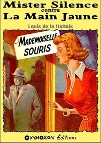 Louis de La Hattais - Mademoiselle Souris.