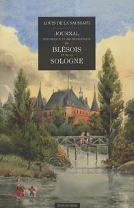 Louis de La Saussaye - Journal historique et archéologique du Blésois et de la Sologne.