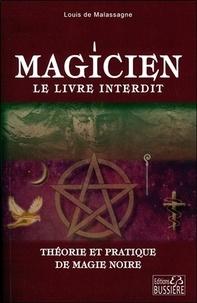 Magicien : le livre interdit - Théorie et pratique de magie noire.pdf