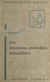 Louis de Quirielle et Yves Salaün - Les nouveaux ensembles immobiliers.