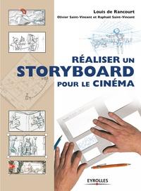 Louis de Rancourt - Réaliser un storyboard pour le cinéma.