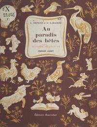 Louis Defond et Ghislaine Laramée - Au paradis des bêtes - Méthode de lecture. Premier livret.