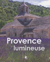 Louis Delouvier - Provence lumineuse.
