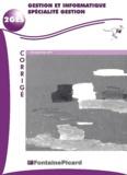 Louis Déroche et Michel Fontaine - Gestion et informatique spécialité gestion 1ère STT. - Corrigé, avec CD-ROM.