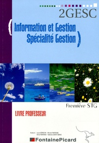 Louis Déroche et Michel Fontaine - Information et gestion 1e STG spécialité gestion - Livre du professeur. 1 Cédérom