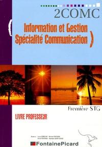 Louis Déroche et Michel Fontaine - Information et gestion Spécialité communication 1e STG - Livre du professeur. 1 CD audio