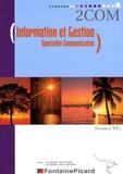 Louis Déroche et Michel Fontaine - Information et Gestion spécialité communication 1e STG.