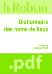 Louis Deroy et Marianne Mulon - Dictionnaire des noms de lieux.