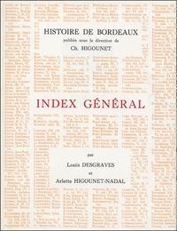 Louis Desgraves - Index général - Des noms de personnes et de lieux et des matières.