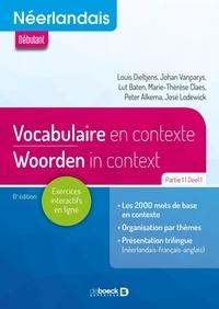 Louis Dieltjens et Johan Vanparys - Néerlandais A1-A2-B1 - Vocabulaire en contexte Partie 1.