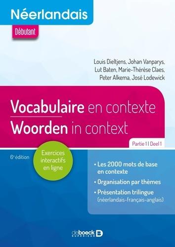 Néerlandais A1-A2-B1. Vocabulaire en contexte Partie 1 6e édition