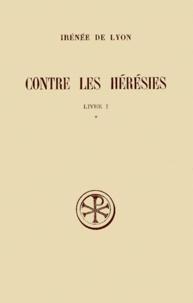 CONTRE LES HERESIES. Livre 1, Tome 1, Edition critique.pdf