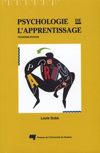 Louis Dubé - Psychologie de l'apprentissage.