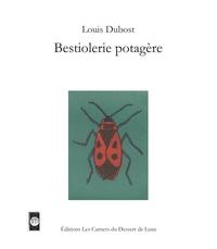 Louis Dubost - Bestiolerie potagère.