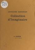 Louis Dubost et Gilles Pajot - Collection d'imaginaire.