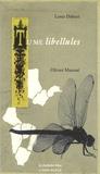 Louis Dubost et Olivier Mazoué - Tu me libellules.