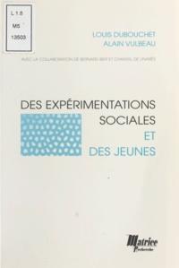 Louis Dubouchet et Alain Vulbeau - .