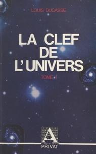 Louis Ducasse - La clef de l'univers (1).