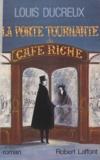 Louis Ducreux - La porte tournante du Café Riche.